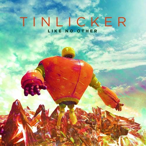Like No Other von Tinlicker