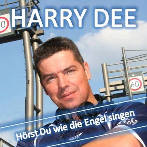 Hörst Du wie die Engel singen - Single by Harry Dee