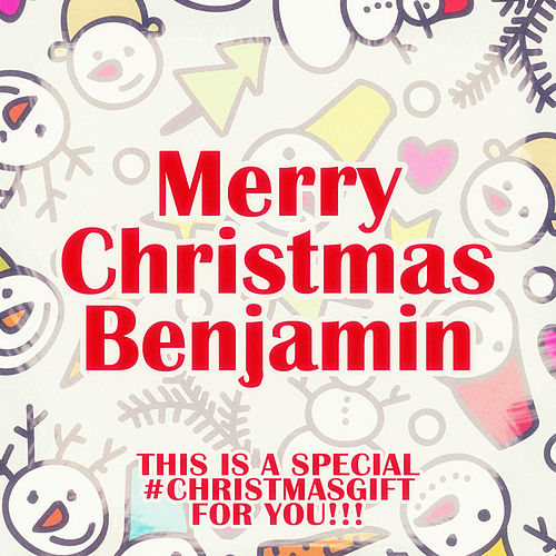 Merry Christmas Benjamin - A Special #christmasgift for You de Various Artists