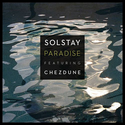 Paradise by Solstay