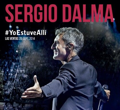#YoEstuveAllí (Las Ventas 20 de septiembre 2014) von Sergio Dalma