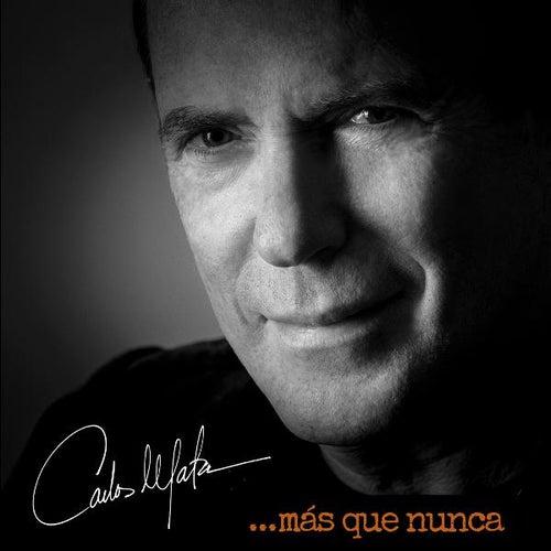 Mas Que Nunca by Carlos Mata