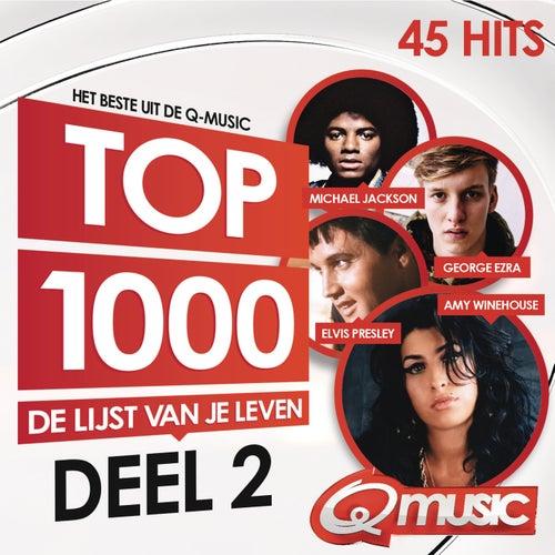 Q-music Top 1000 (2014) - deel 2 van Various Artists