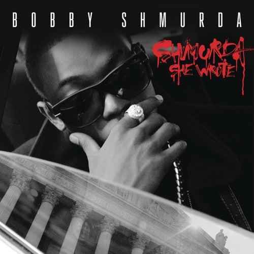 Shmurda She Wrote von Bobby Shmurda
