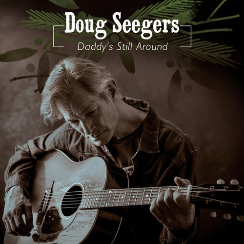 Daddy's Still Around di Doug Seegers