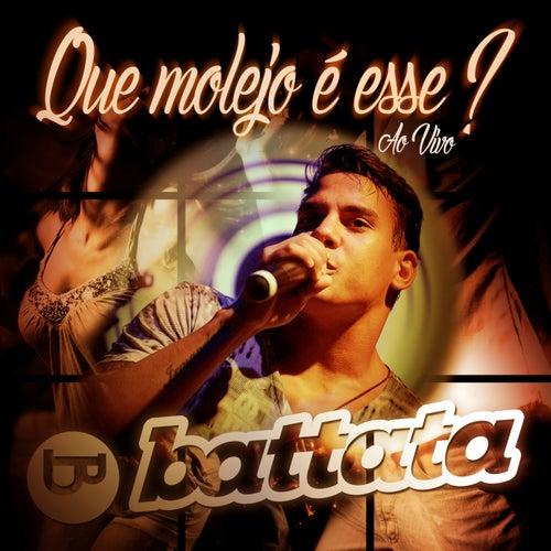 Que Molejo É Esse? (Ao Vivo) by Battata