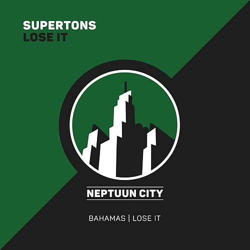 Lose It by Supertons