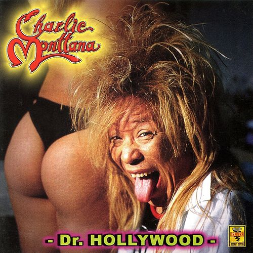 Dr. Hollywood de Charlie Monttana