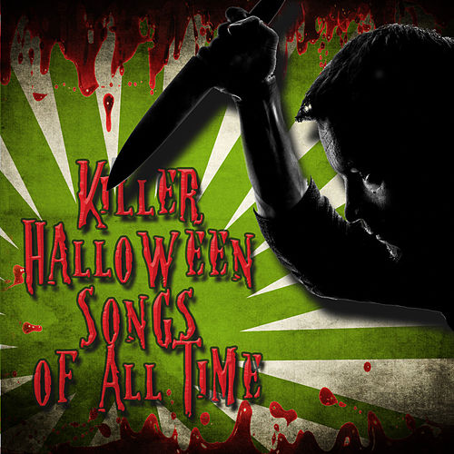 Killer Halloween Songs of All Time di Various Artists