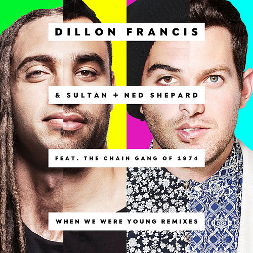 When We Were Young by Sultan & Ned Shepard