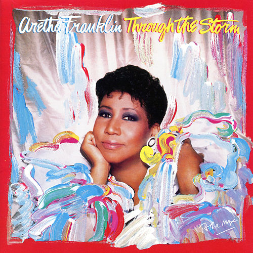 Through the Storm de Aretha Franklin