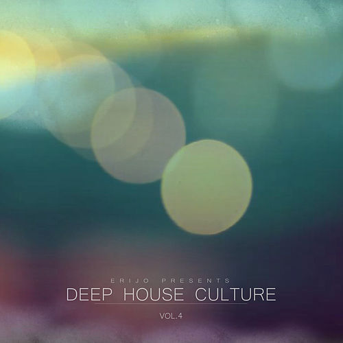 Deep House Culture, Vol. 4 by Various Artists