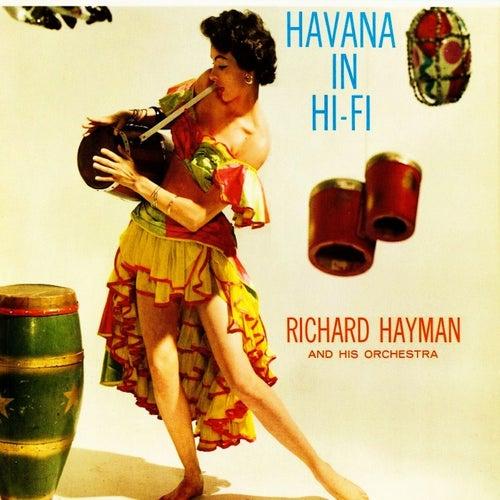 Havana In Hi-Fi de Richard Hayman