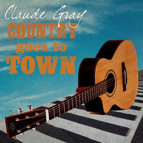 Country Goes to Town by Claude Gray