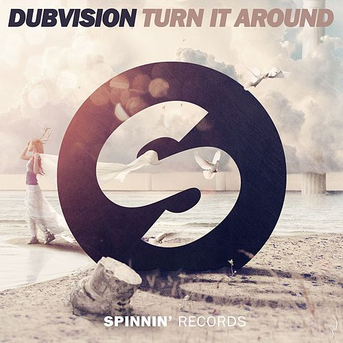 Turn It Around by DubVision