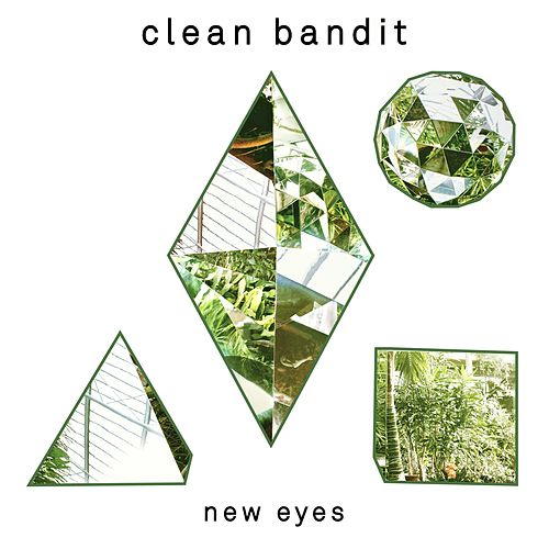New Eyes (Special Edition) by Clean Bandit