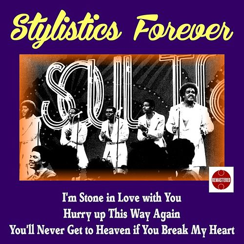 Stylistics Forever de The Stylistics