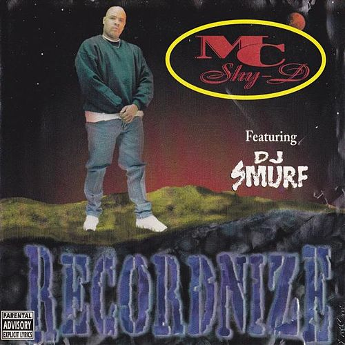Recordnize by MC Shy D