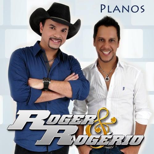 Planos de Roger & Rogério