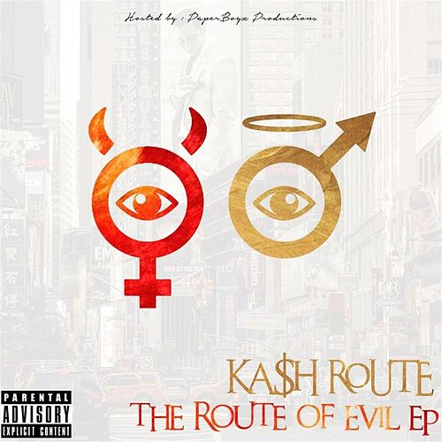 The Route of Evil di Ka$h Route