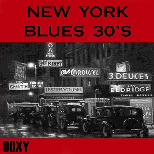 New York Blues 30's (Doxy Collection) by Various Artists
