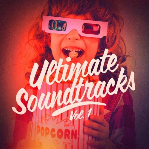 Ultimate Soundtracks, Vol. 1 de Movie Sounds Unlimited