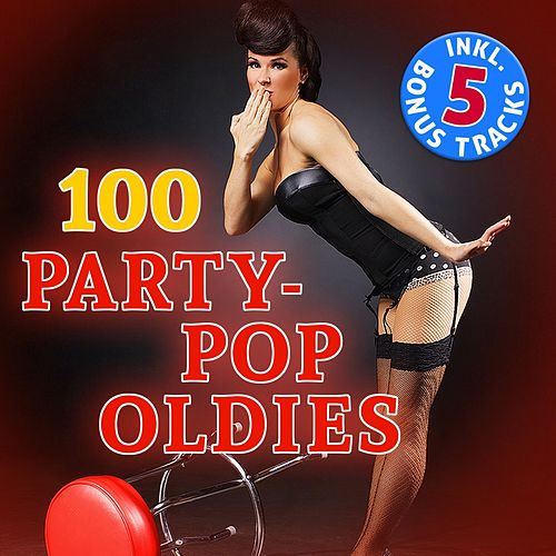 100 Party Pop Oldies de Various Artists