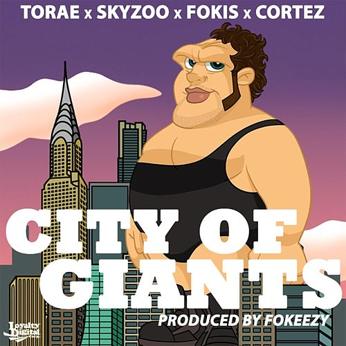 City of Giants (Radio Edit) [feat. Torae, Skyzoo & Cortez] de Fokis