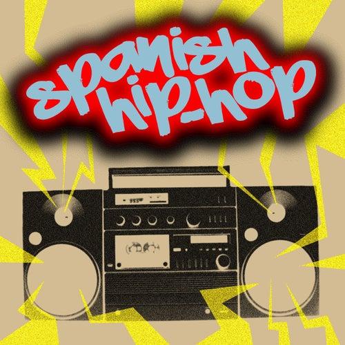 Spanish Hip-Hop de Various Artists