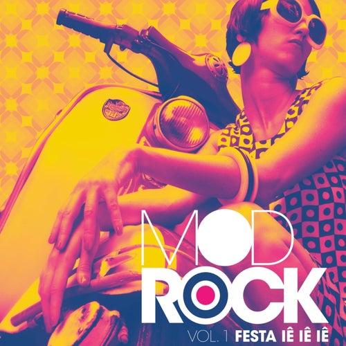 Festa Iê Iê Iê, Vol. 1: Mod Rock von Various Artists