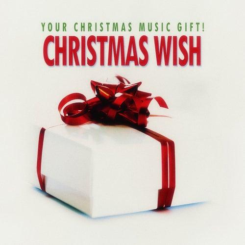 Christmas Wish - Your Christmas Music Gift! de Various Artists