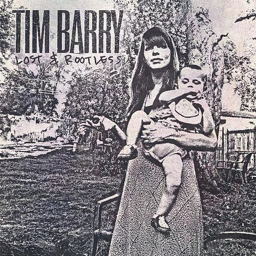 Lost & Rootless von Tim Barry