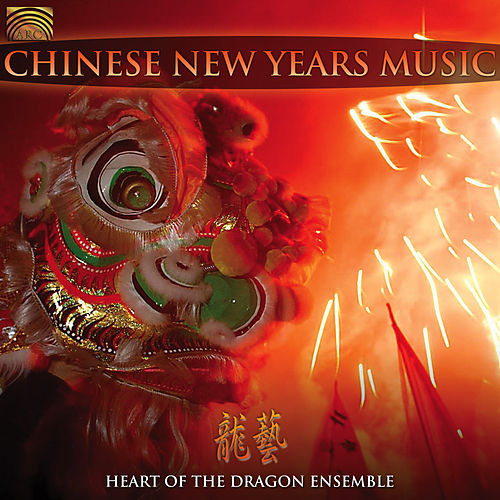 Chinese New Years Music de Heart Of The Dragon Ensemble