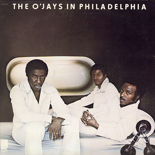 The O'Jays In Philly de The O'Jays