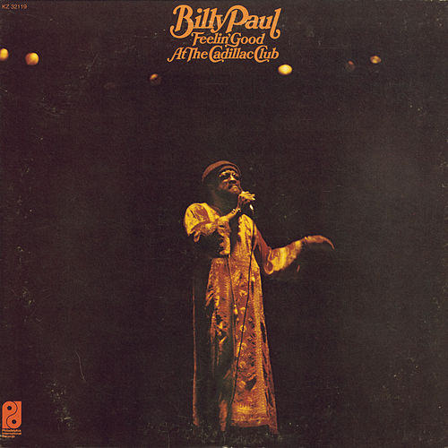 Feelin' Good At The Cadillac Club by Billy Paul
