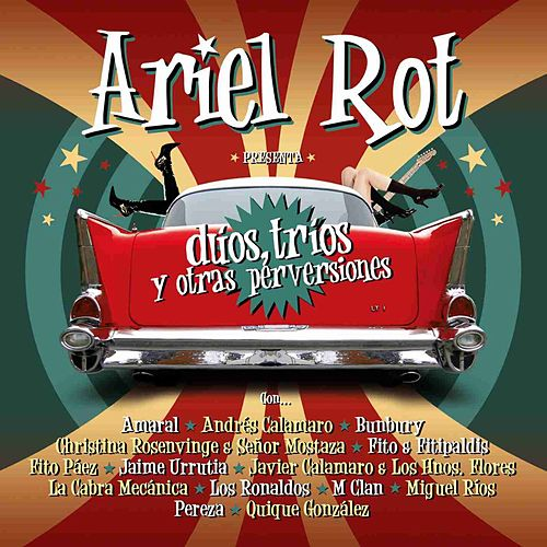 Duos, trios y otras perversiones by Ariel Rot