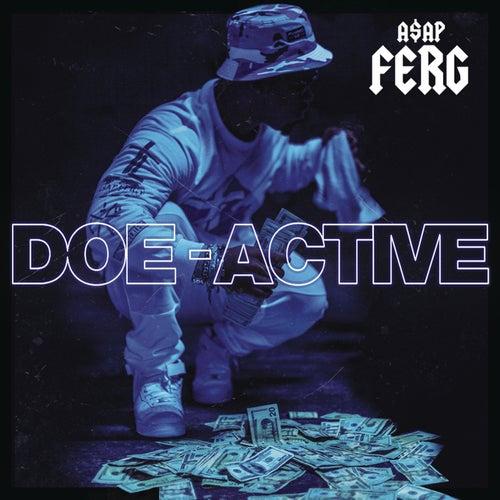 Doe-Active von A$AP Ferg
