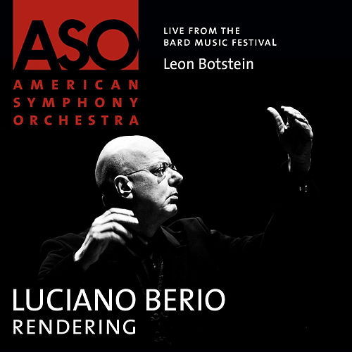 Berio: Rendering by American Symphony Orchestra