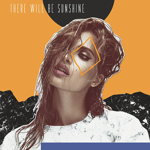 There Will Be Sunshine by Snoh Aalegra
