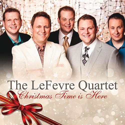 Christmas Time is Here by The LeFevre Quartet