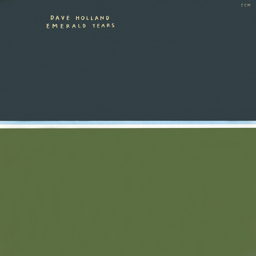 Emerald Tears von Dave Holland