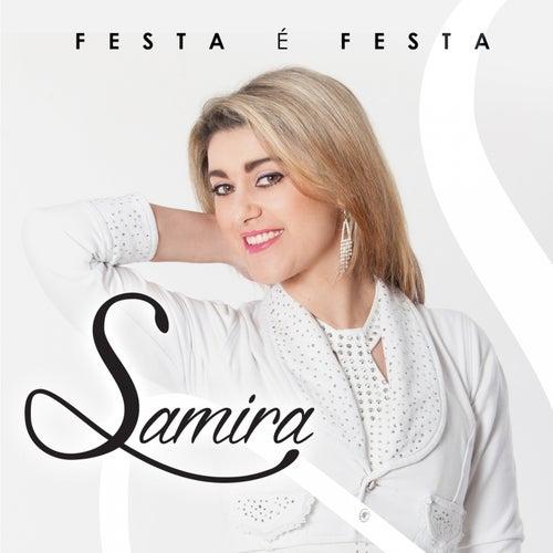 Festa É Festa by Samira
