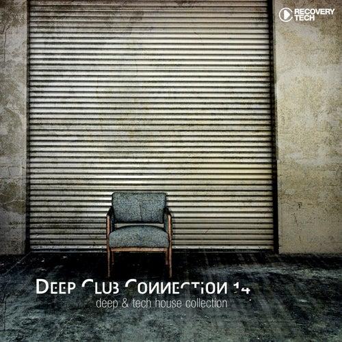 Deep Club Connection, Vol. 14 de Various Artists
