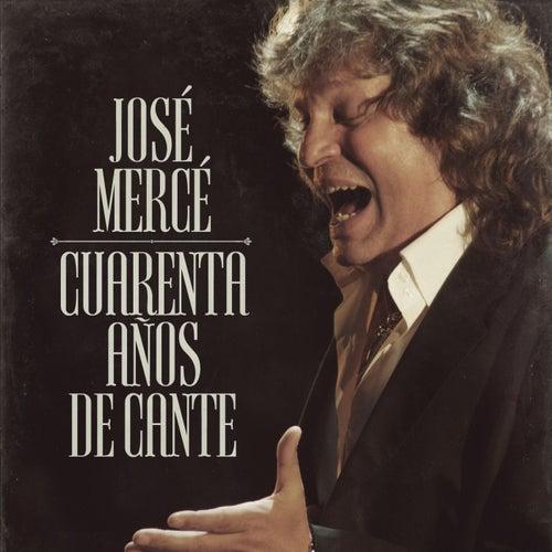 40 Años De Cante di José Mercé