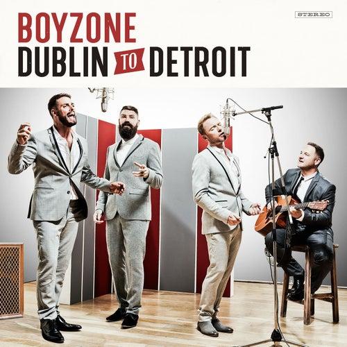 Dublin To Detroit de Boyzone