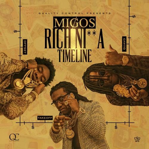 Rich Ni**a Timeline von Migos