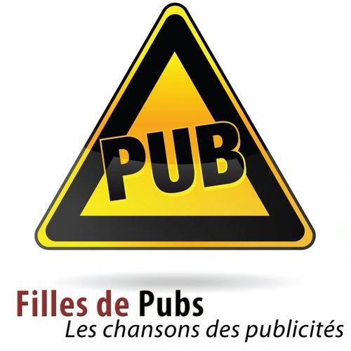 Filles de pubs (Les chansons des publicités) [52 classiques] de Various Artists