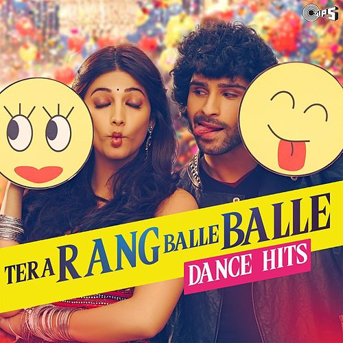 Tera Rang Balle Balle - Dance Hits by Various Artists