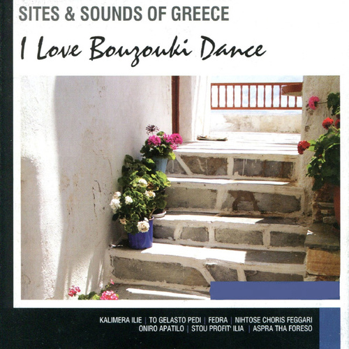 I Love Bouzouki Dance by Various Artists