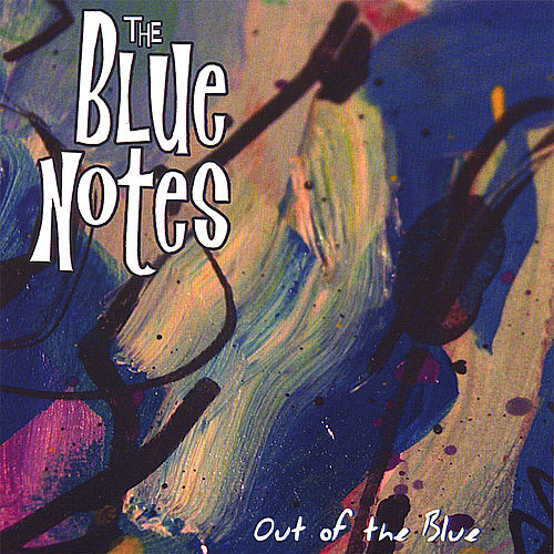 Out of the Blue van The Blue Notes